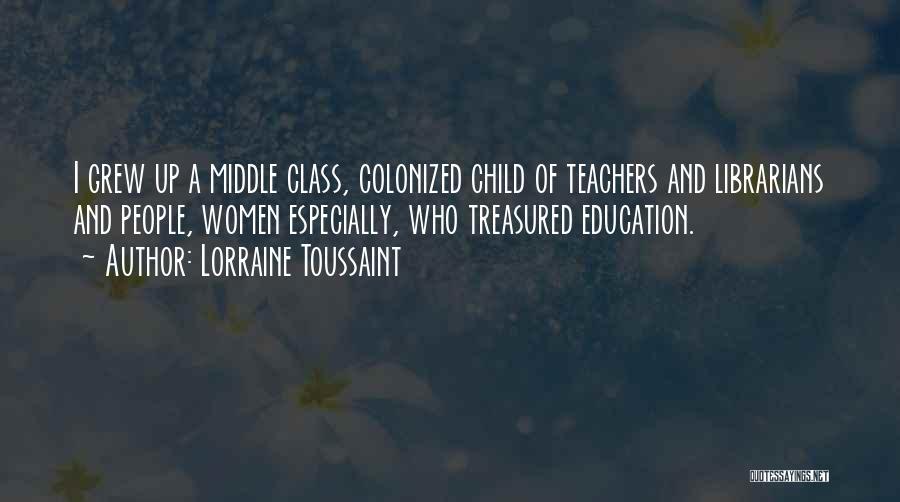 Librarians Quotes By Lorraine Toussaint