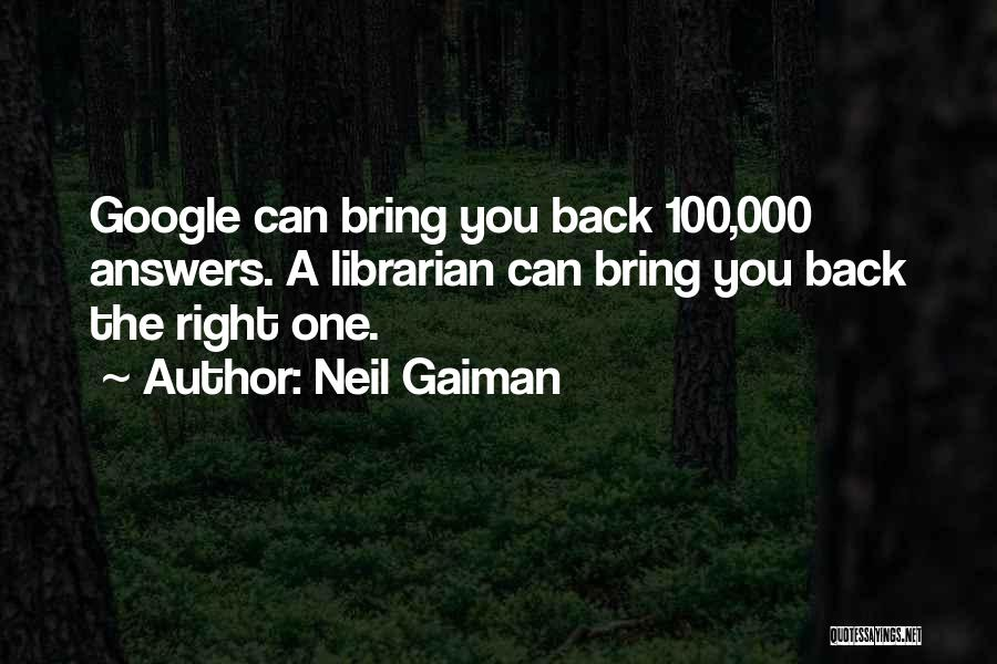 Librarians Quotes By Neil Gaiman