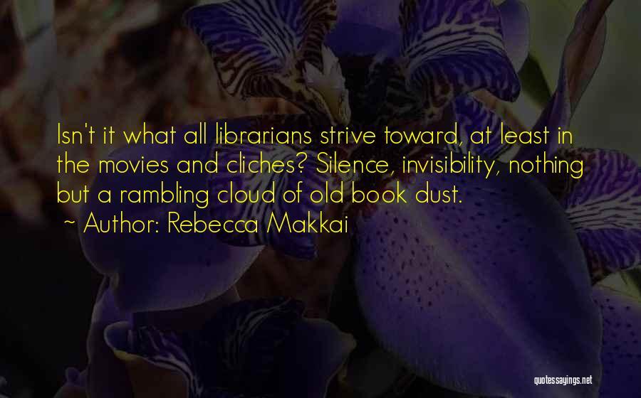 Librarians Quotes By Rebecca Makkai