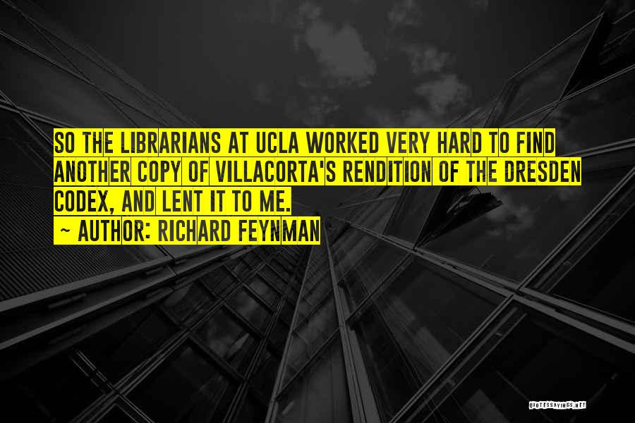 Librarians Quotes By Richard Feynman