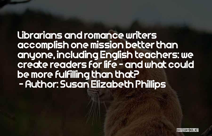 Librarians Quotes By Susan Elizabeth Phillips