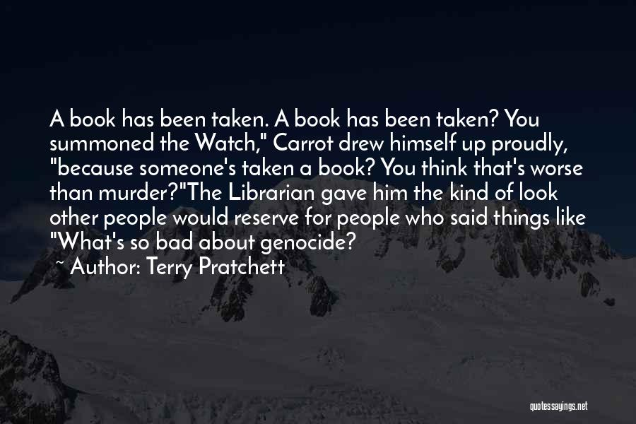 Librarians Quotes By Terry Pratchett