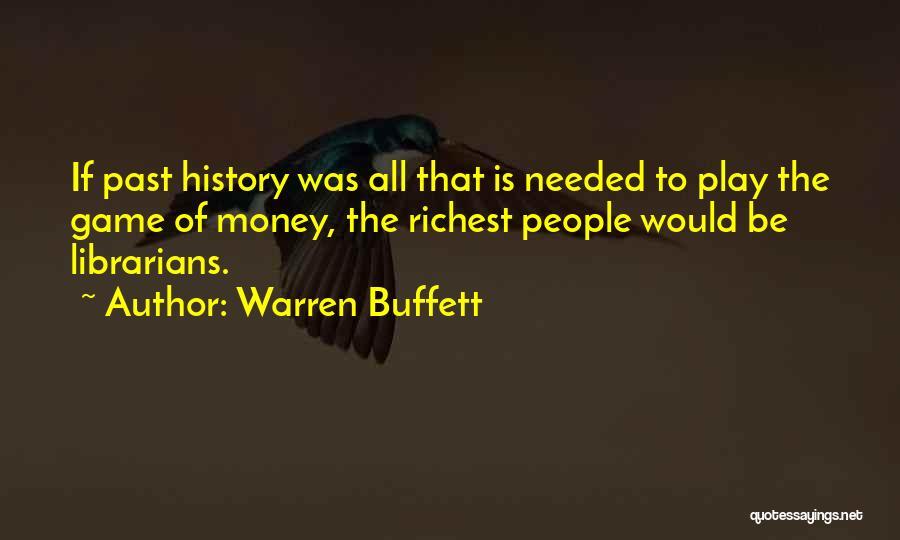 Librarians Quotes By Warren Buffett