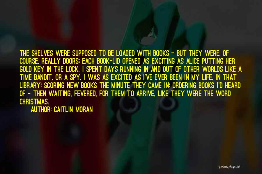 Libraries And Reading Quotes By Caitlin Moran