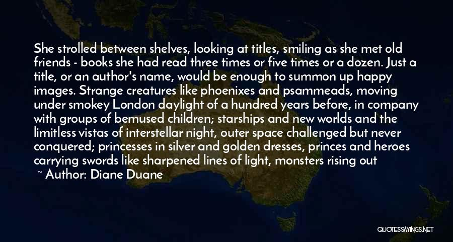 Libraries And Reading Quotes By Diane Duane