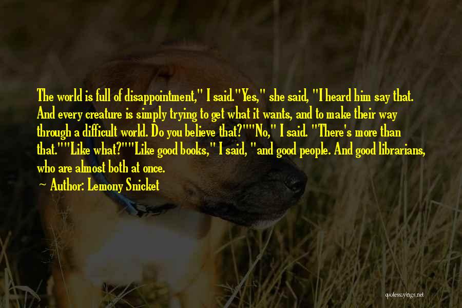 Libraries And Reading Quotes By Lemony Snicket