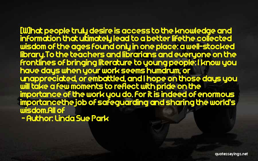Libraries And Reading Quotes By Linda Sue Park