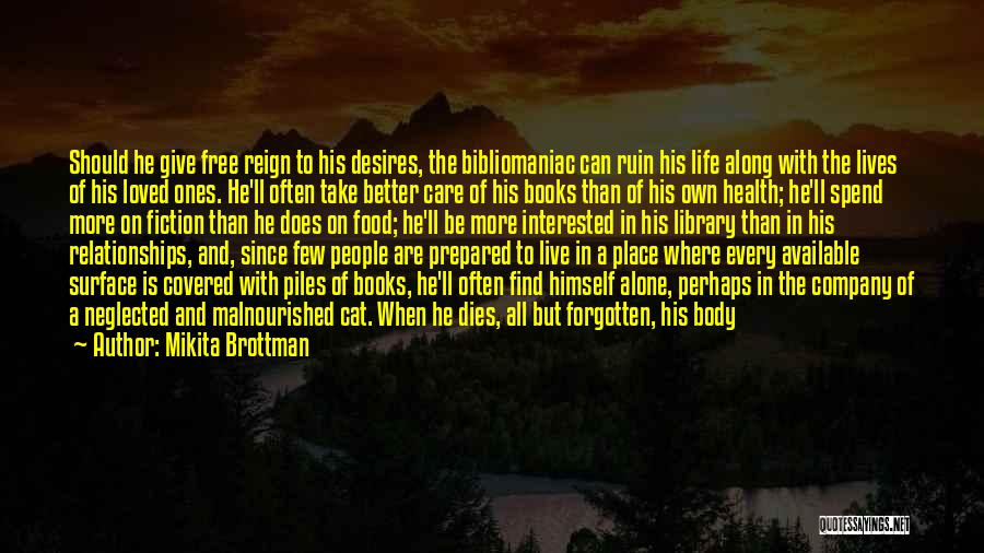 Libraries And Reading Quotes By Mikita Brottman