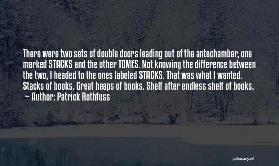 Libraries And Reading Quotes By Patrick Rothfuss