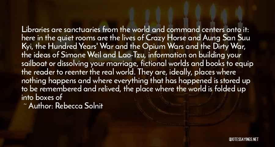 Libraries And Reading Quotes By Rebecca Solnit