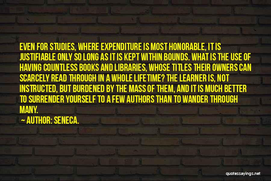 Libraries And Reading Quotes By Seneca.