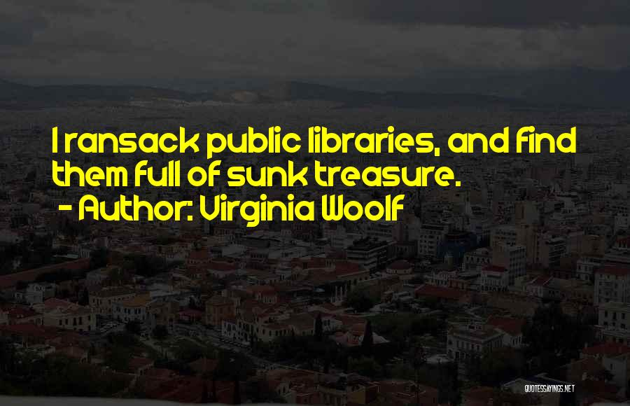 Libraries And Reading Quotes By Virginia Woolf