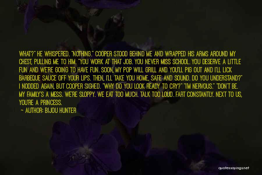 Lick Me Quotes By Bijou Hunter