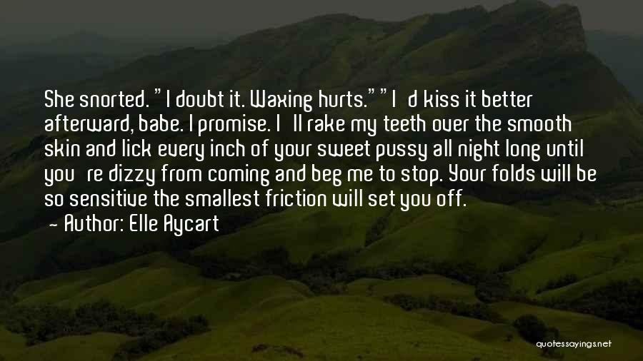 Lick Me Quotes By Elle Aycart