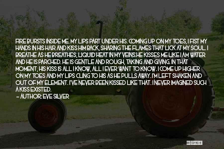 Lick Me Quotes By Eve Silver