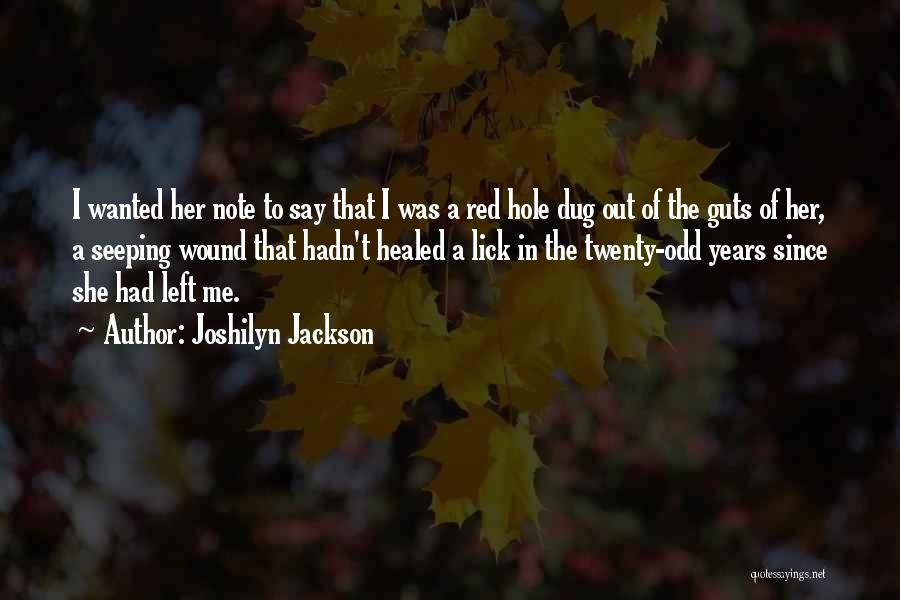 Lick Me Quotes By Joshilyn Jackson