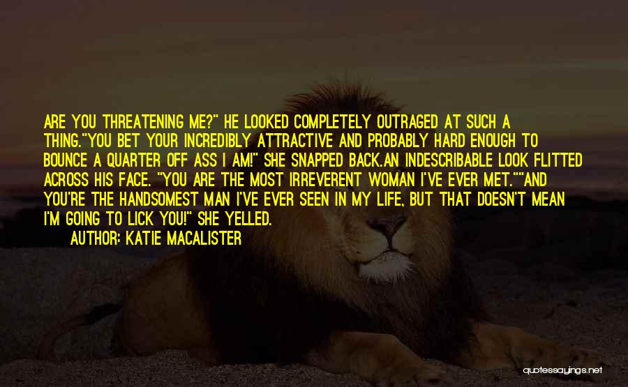 Lick Me Quotes By Katie MacAlister