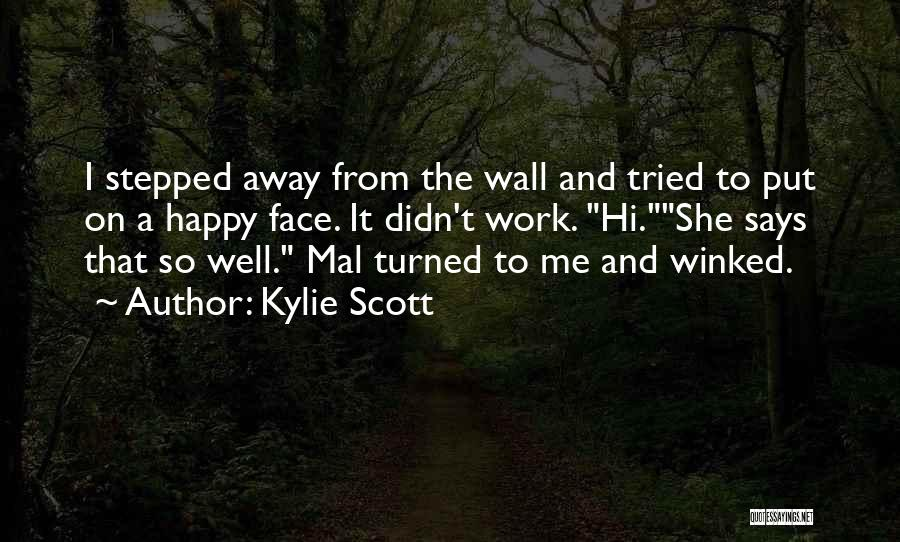 Lick Me Quotes By Kylie Scott