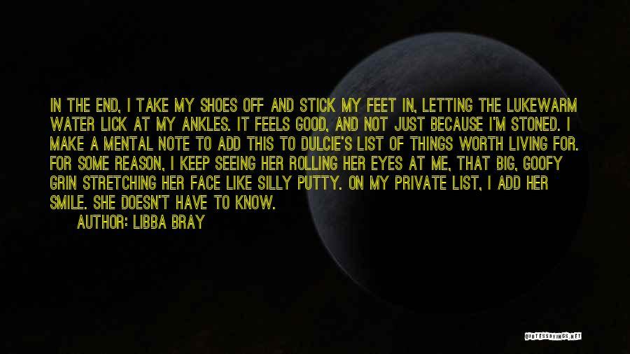 Lick Me Quotes By Libba Bray