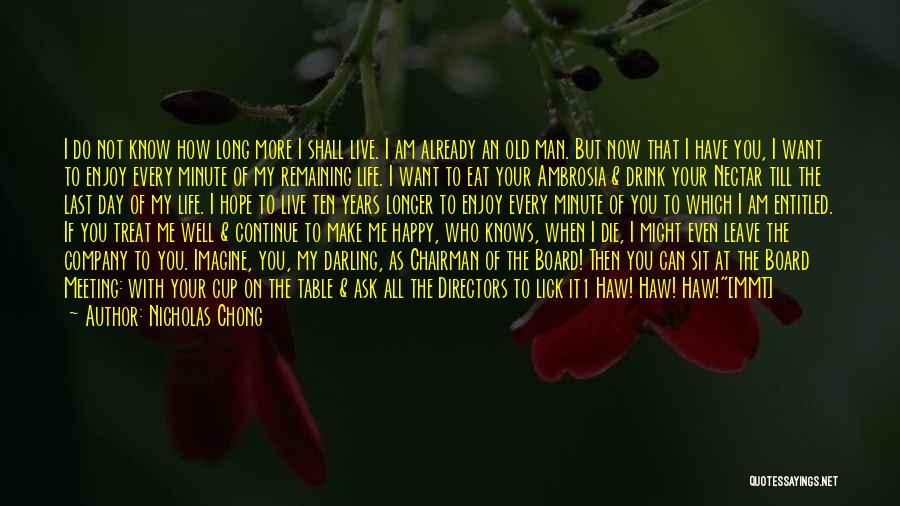 Lick Me Quotes By Nicholas Chong