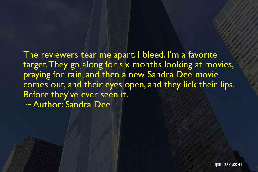 Lick Me Quotes By Sandra Dee
