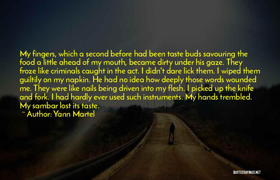 Lick Me Quotes By Yann Martel