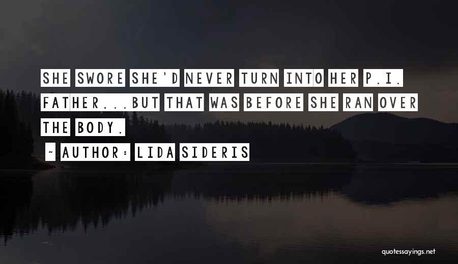 Lida Sideris Quotes 1984308