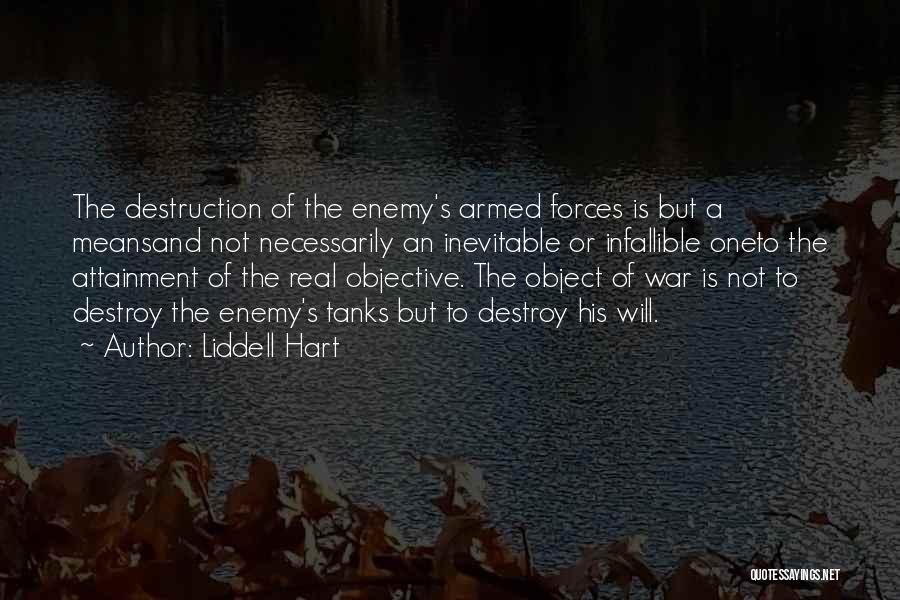 Liddell Hart Quotes 357075