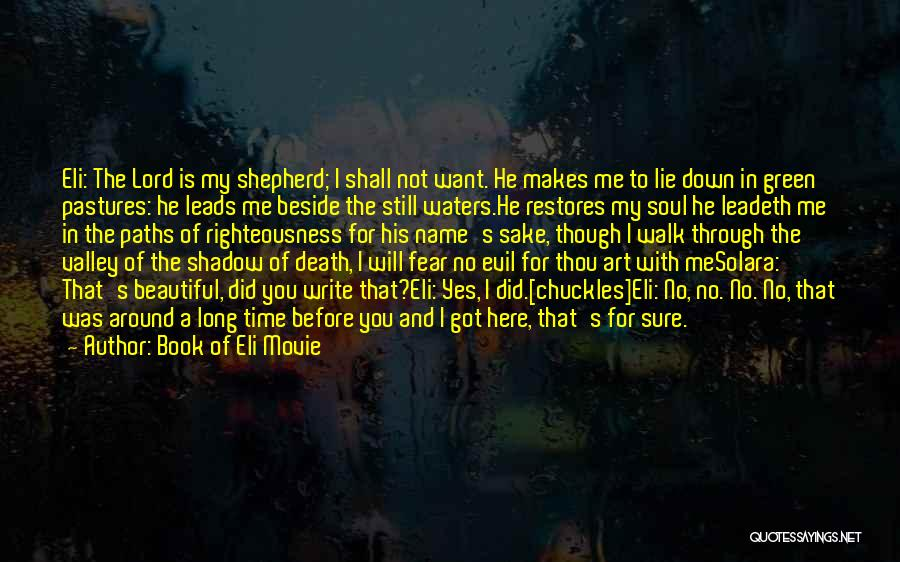 Lie Down With Me Quotes By Book Of Eli Movie
