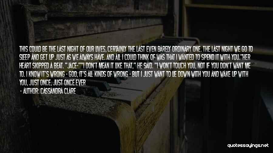 Lie Down With Me Quotes By Cassandra Clare