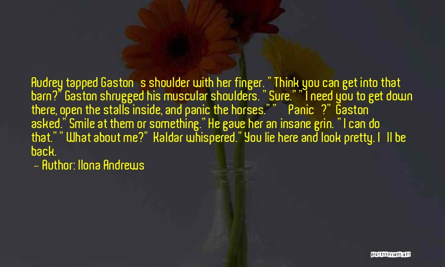 Lie Down With Me Quotes By Ilona Andrews