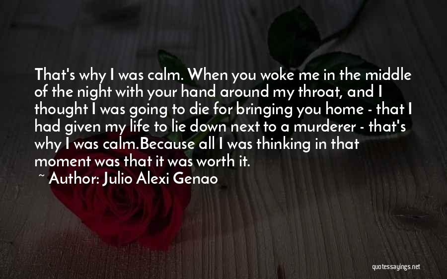 Lie Down With Me Quotes By Julio Alexi Genao