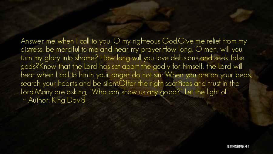 Lie Down With Me Quotes By King David