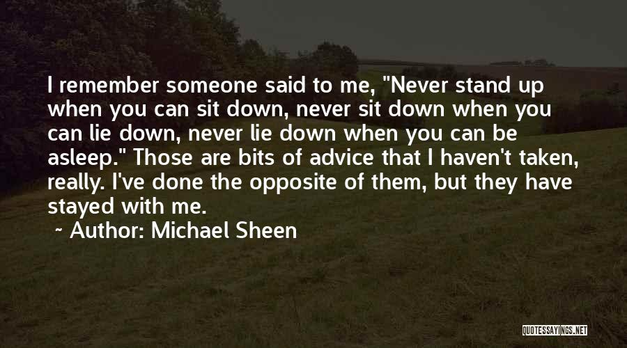 Lie Down With Me Quotes By Michael Sheen