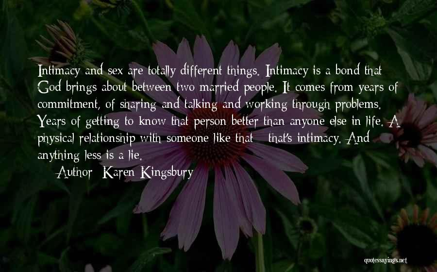Lie In Relationship Quotes By Karen Kingsbury