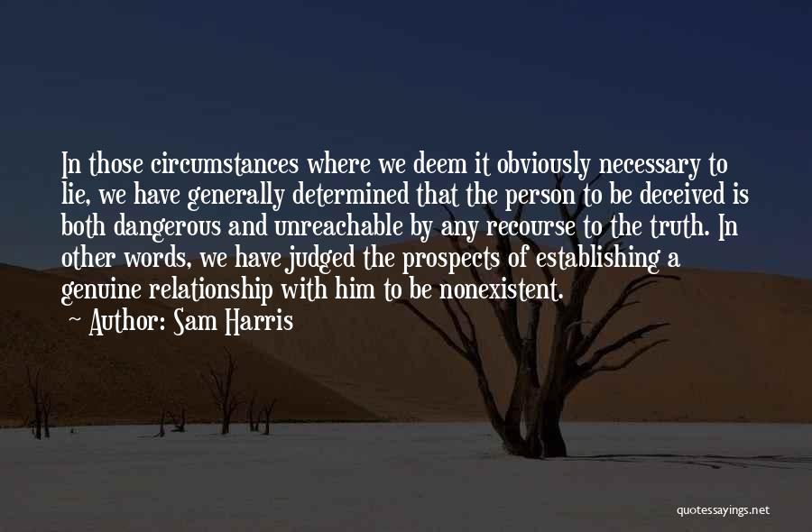 Lie In Relationship Quotes By Sam Harris