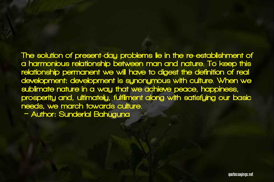 Lie In Relationship Quotes By Sunderlal Bahuguna