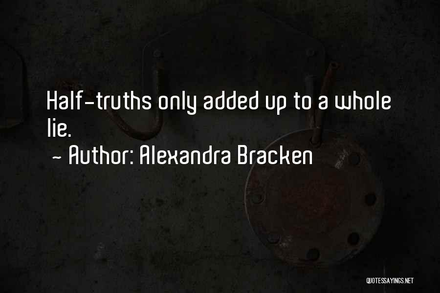 Lie Liar Quotes By Alexandra Bracken