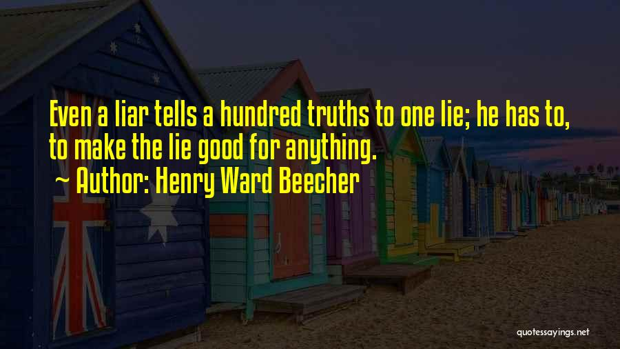 Lie Liar Quotes By Henry Ward Beecher