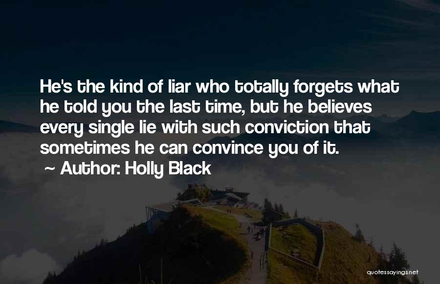 Lie Liar Quotes By Holly Black