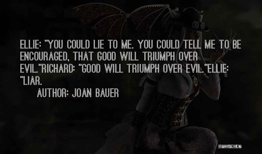 Lie Liar Quotes By Joan Bauer