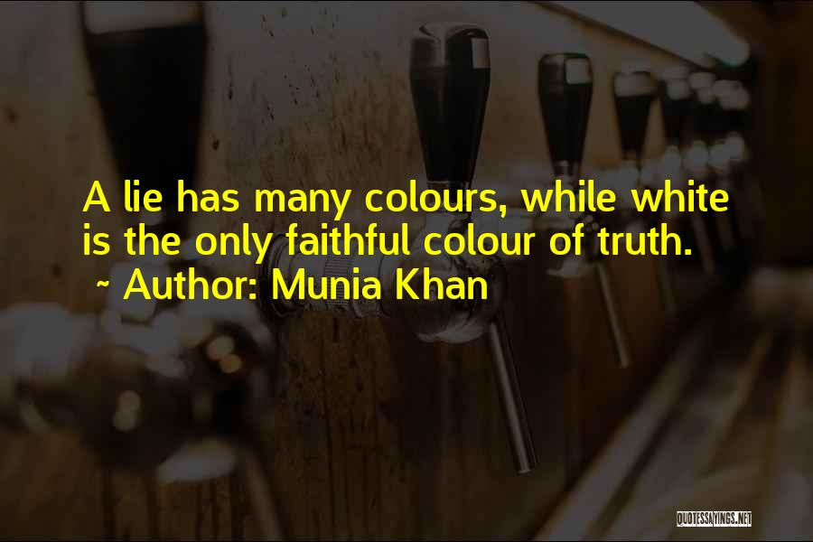 Lie Liar Quotes By Munia Khan