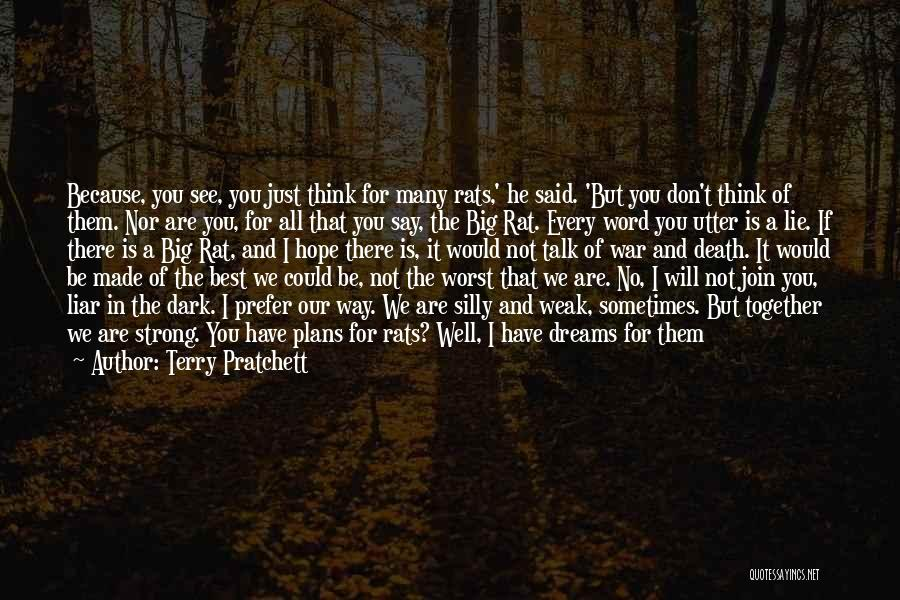 Lie Liar Quotes By Terry Pratchett