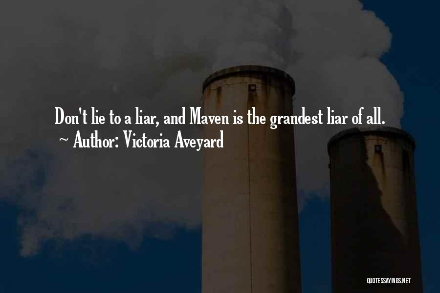 Lie Liar Quotes By Victoria Aveyard