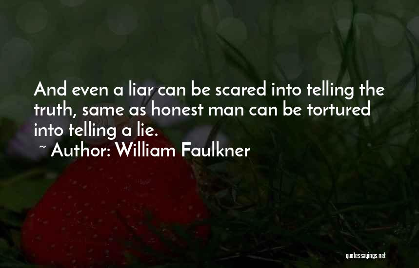 Lie Liar Quotes By William Faulkner