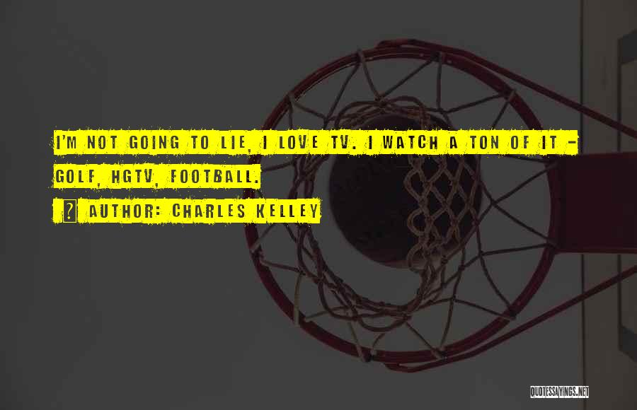 Lie To Me Tv Quotes By Charles Kelley