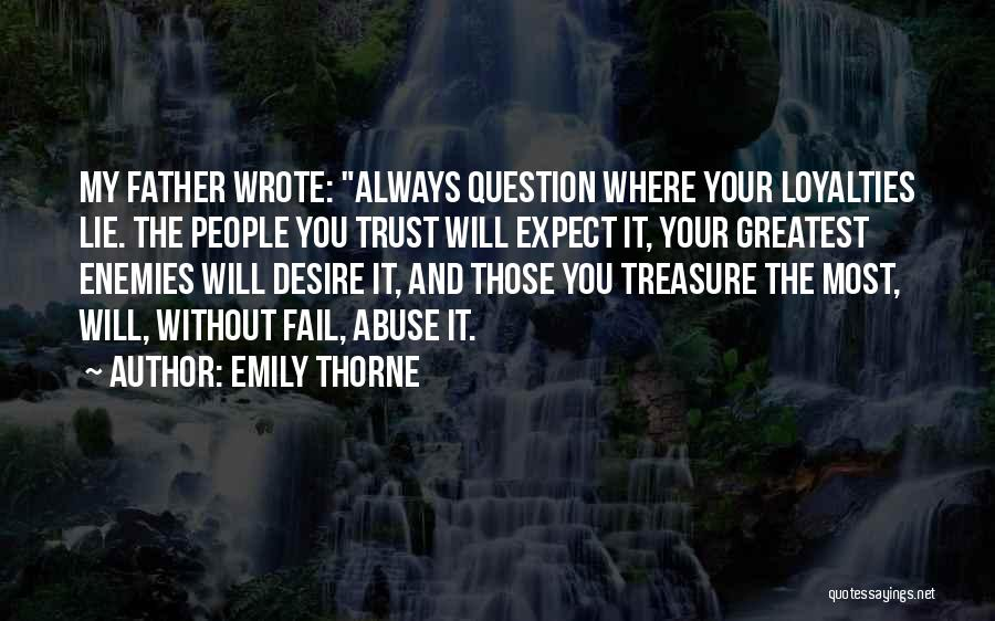 Lie To Me Tv Quotes By Emily Thorne