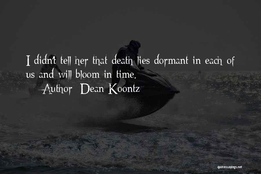 Lies And Quotes By Dean Koontz