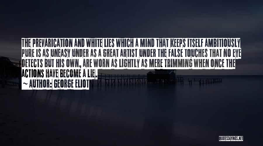 Lies And Quotes By George Eliot