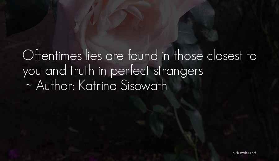 Lies And Quotes By Katrina Sisowath